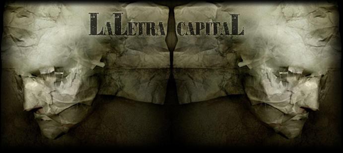 La Letra Capital