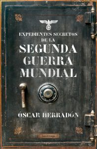 Expedientes secretos Segunda Guerra Mundial
